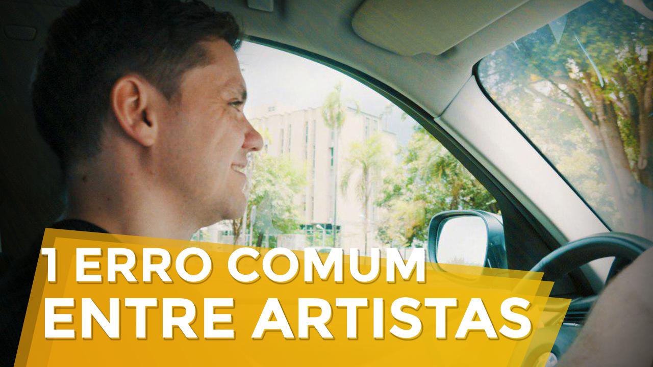 1 Erro Comum Entre Artistas